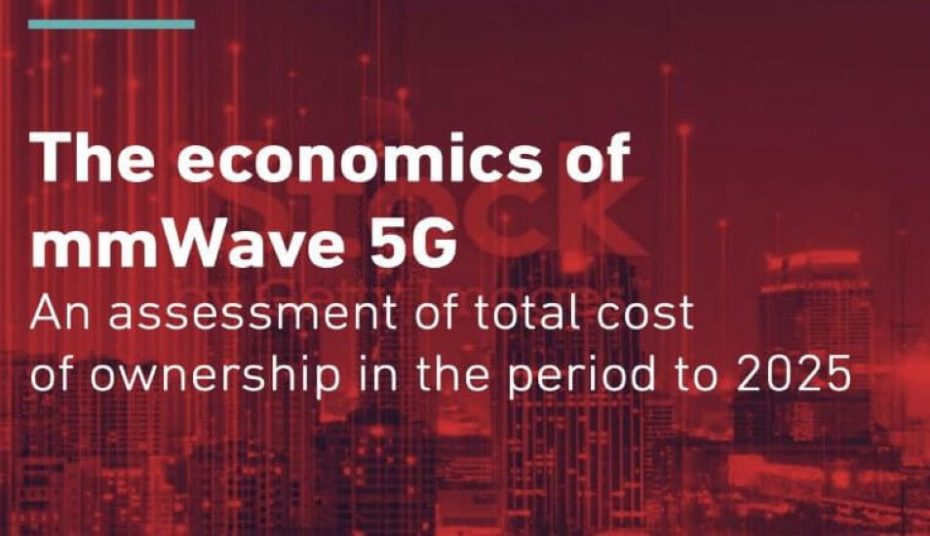 GSMA Intelligence Report Mobile Operators May Still be Underestimating the ROI of 5G mmWave Deployments