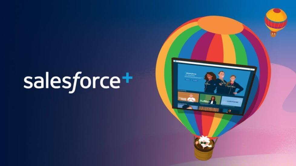 Salesforce is Getting into the Streaming Media Business with Salesforce+